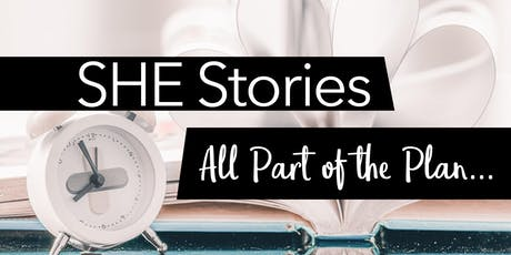 SHE Stories: All a Part of the Plan tickets