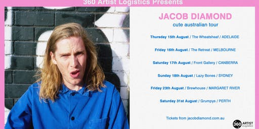 Jacob Diamond - Cute Australian Tour at The Front