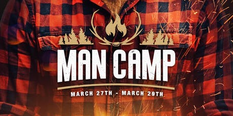 Central Valley Man Camp tickets
