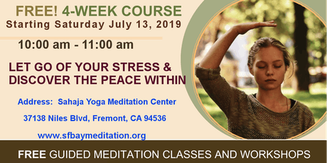 Free 4-week course of Meditation in Pleasanton, CA Starting July 13, 2019 tickets