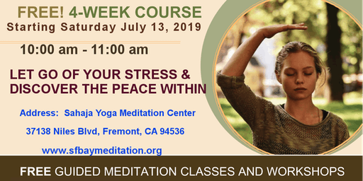 Free 4-week course of Meditation in Pleasanton, CA Starting July 13, 2019
