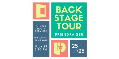 Sunset Youth Services Back-Stage Tour Friendraiser tickets