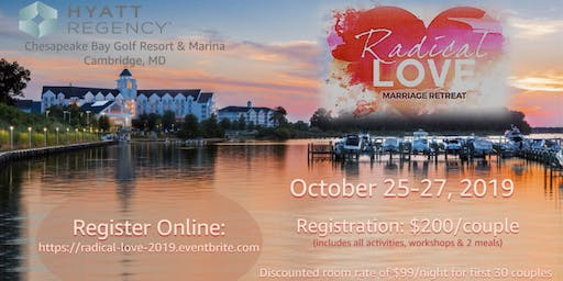Radical Love Marriage Retreat 2019
