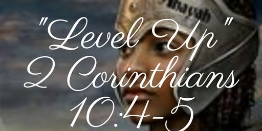 "True Love Ministries presents ""Level Up"""