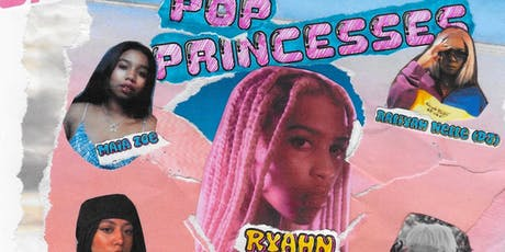 SISTASPIN Presents: POP PRINCESSES w/ RYAHN, MARTI, MAIA ZOE, & DJs tickets