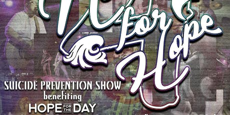 Notes For Hope - Suicide Prevention Show benefiting Hope For The Day tickets