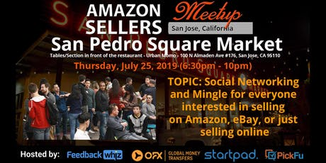 Amazon Seller's Meetup San Jose - Social Networking and Mingle tickets