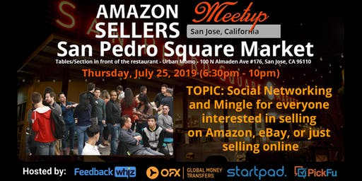 Amazon Seller's Meetup San Jose - Social Networking and Mingle