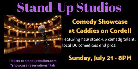 Stand-Up Studios Comedy Showcase at Caddies - Bethesda, Sunday July 21, 8PM tickets