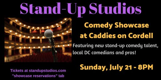Stand-Up Studios Comedy Showcase at Caddies - Bethesda, Sunday July 21, 8PM