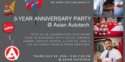 3-Year Anniversary Party at Asian Autotech of Ventura