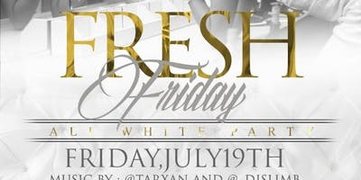Fresh Fridays ALL WHITE EDITION