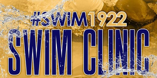 Swim 1922: Swim and Water Safety Clinic