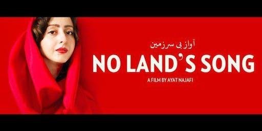 """Screening """" No Land's Song"""""""