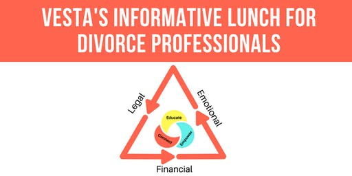 Informative Lunch: Helping Your Clients Navigate Divorce - Irvine, CA