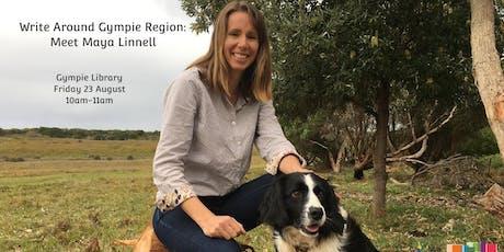 Write Around Gympie Region: Meet Maya Linnell tickets