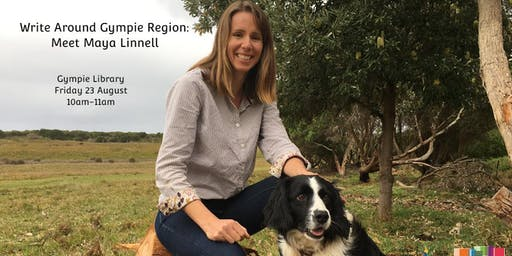 Write Around Gympie Region: Meet Maya Linnell
