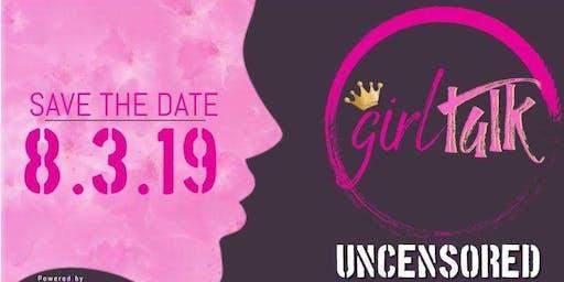 Girl Talk Uncensored