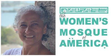 July 26th Jumma'a w/Irum Shiekh - The Women's Mosque of America tickets