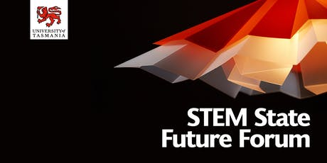 STEM State Future Forum - Launceston tickets