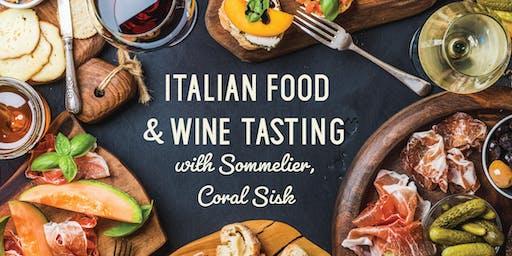 Italian Food & Wine Tasting w/ Sommelier, Coral Sisk