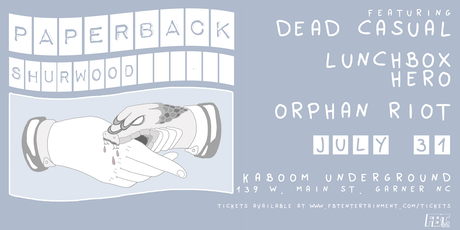 Paperback, Shurwood, Dead Casual, Orphan Riot, Lunchbox Hero at Kaboom tickets