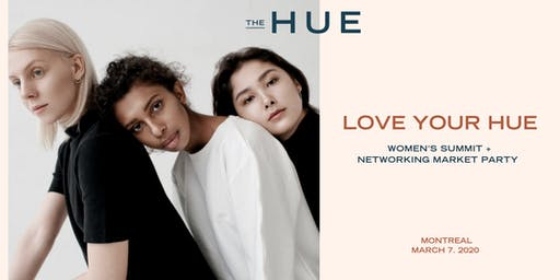 Love Your Hue 2020 — 1st  Annual Women's Summit + Networking Market Party
