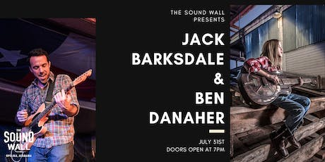 Jack Barksdale & Ben Danaher | July 31, 2019 tickets