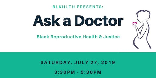 BLKHLTH Presents: Ask a Doctor