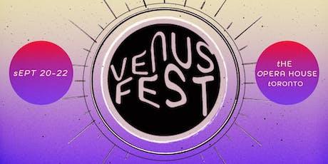 Venus Fest 2019 - Saturday (19+) tickets