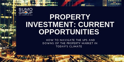 Property Investment: Current Opportunities