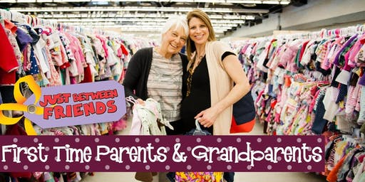 First Time Parents & Grandparents Presale Ticket - JBF Maple Grove