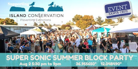 Super Sonic Summer Block Party  36.955650° 12.048490° tickets