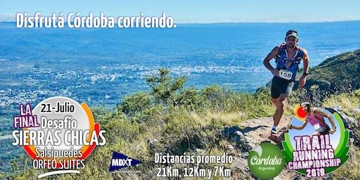 DESAFÍO SIERRAS CHICAS, TRAIL RUNNING SALSIPUEDES 21K,12K,7K y CAMINANTES.