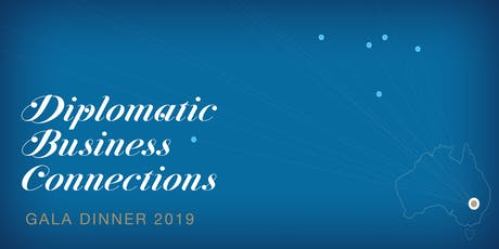 The Diplomatic Business Connections Dinner 2019 tickets