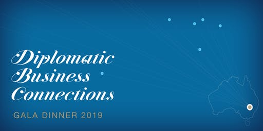 The Diplomatic Business Connections Dinner 2019