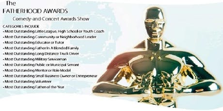 2020 Fatherhood Awards (Comedy-and-Music Awards Show) tickets