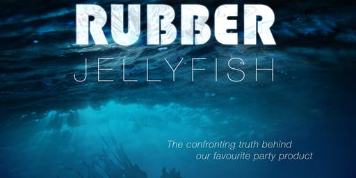 Rubber Jellyfish - Plastic Free July movie screening
