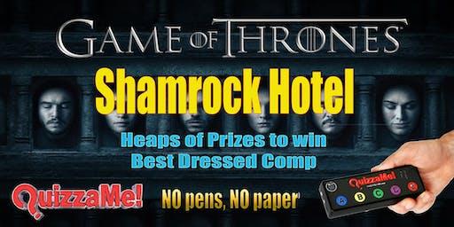 Shamrock Hotel Game Of Thrones Trivia