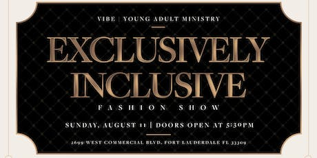 """Vibe Fashion Show """"Exclusively Inclusive""""   tickets"""