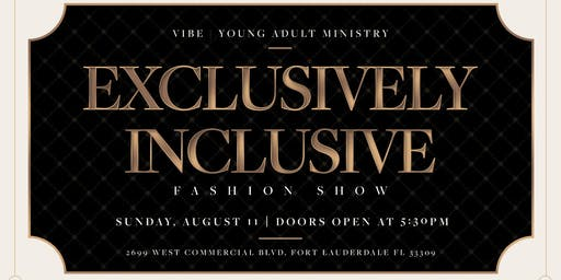 """Vibe Fashion Show """"Exclusively Inclusive"""""""