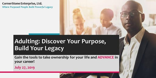 CornerStone Adulting: Discover Your Purpose, Build Your Legacy