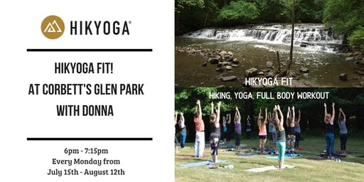 Last Summer Hikyoga® Fit! at Corbett's Glen with Donna