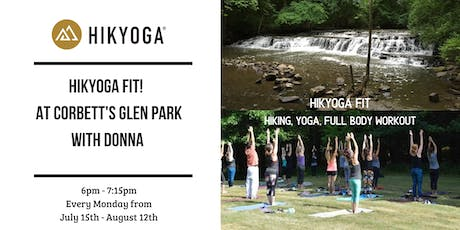 Hikyoga® Fit! at Corbett's Glen with Donna tickets