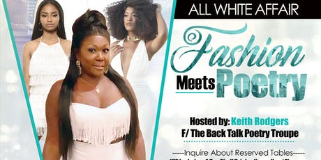 ALL WHITE AFFAIR: FASHION MEETS POETRY tickets