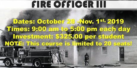 Fire Officer III Class tickets