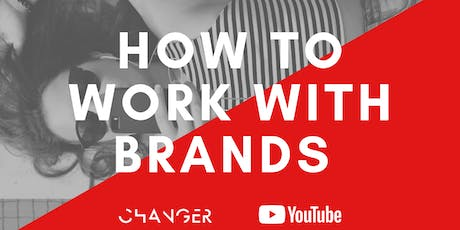 How to Work Brands: Official YouTube Workshop Melbourne  tickets