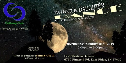 Father & Daughter Dance: To the Moon and Back