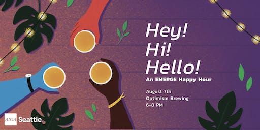 Hey! Hi! Hello! An Emerge Happy Hour