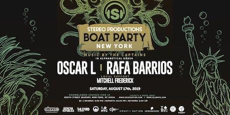 Stereo Productions Boat Party NYC: RAFA BARRIOS & OSCAR L tickets